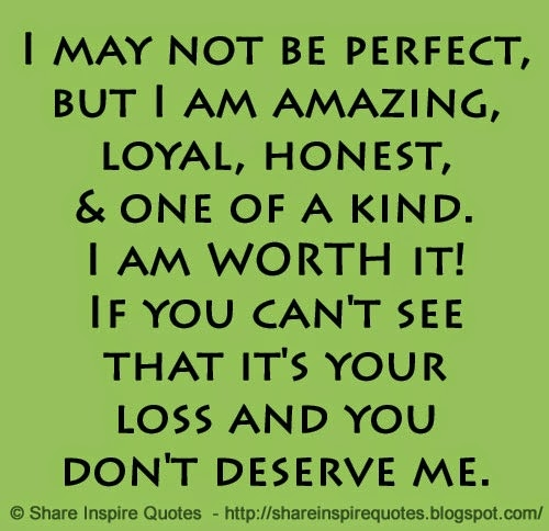 Quotes About Deserve Love 113 Quotes
