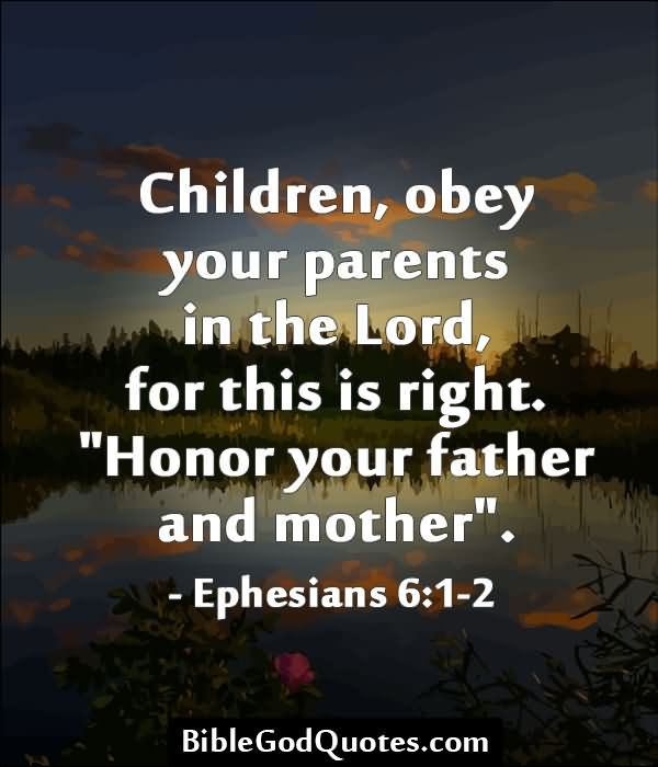 Quotes About Obeying Your Parents 12 Quotes