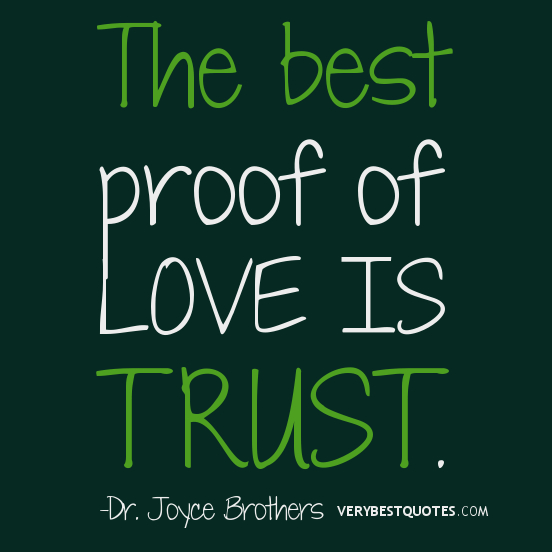 Quotes About Love And Trust 285 Quotes