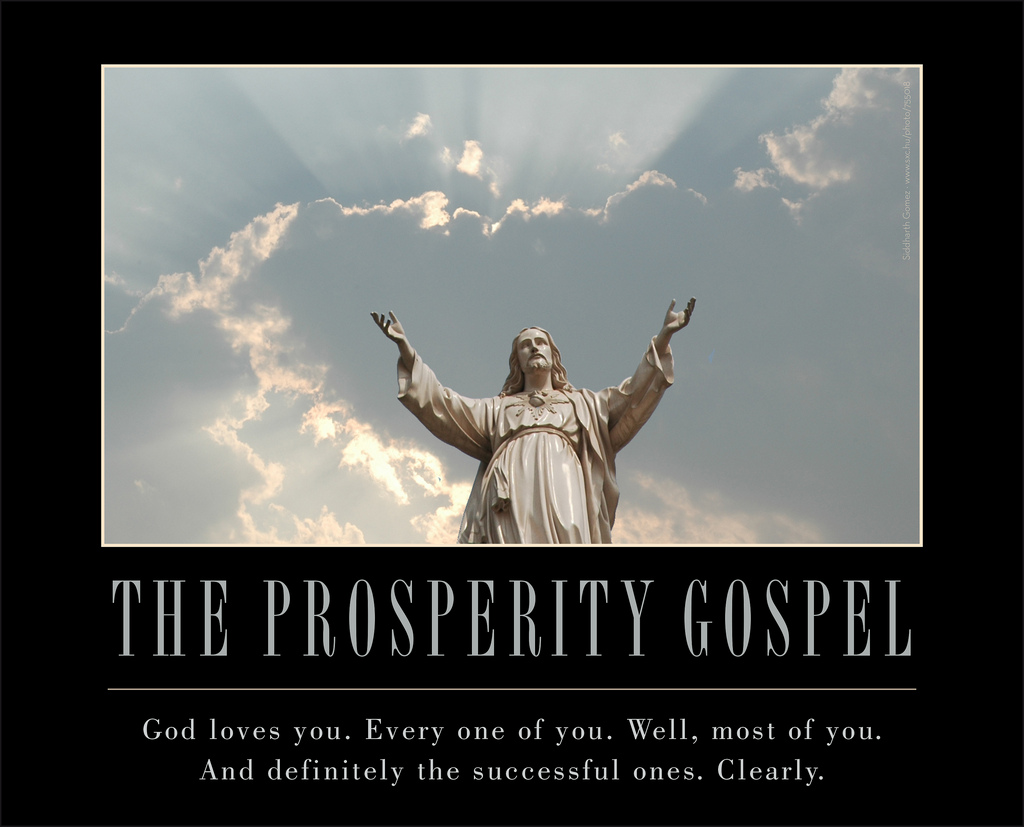 prosperity gospel Satan is a proponent of the prosperity gospel, as he tells god that job's faithfulness is predicated on god's blessings and if those blessings are taken away, he believes job will curse god to his face.