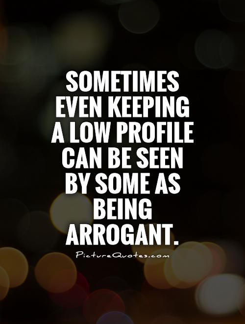 Arrogant status