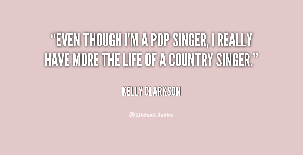 Quotes About Country Singer 90 Quotes