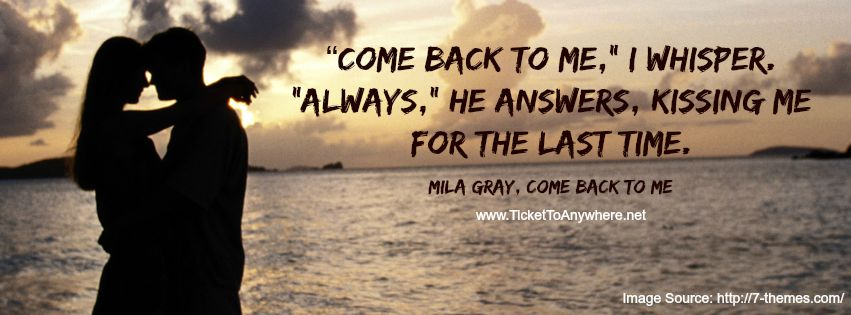 Quotes About Coming Back To Me 77 Quotes