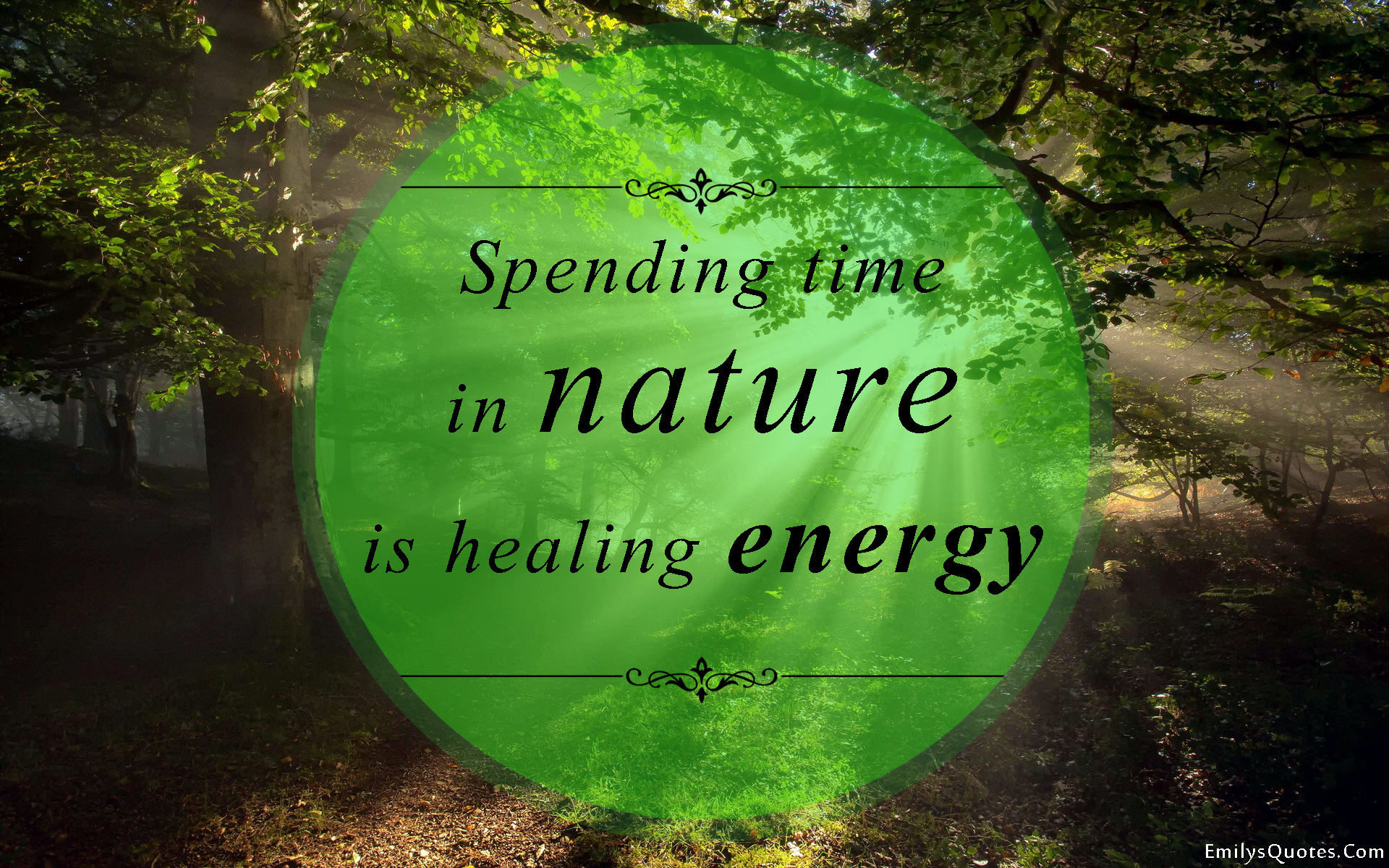 quotes about healing nature quotes