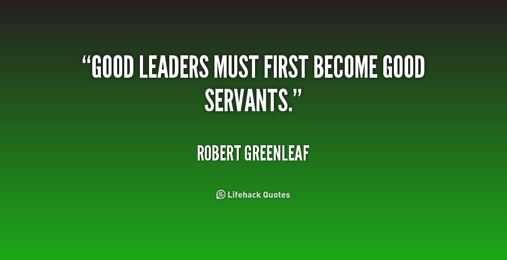 Quotes About Servant Leadership 60 Quotes New Servant Leadership Quotes