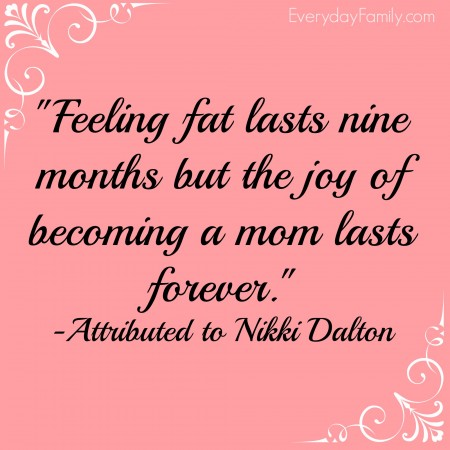 Quotes about Feeling pregnant (26 quotes)