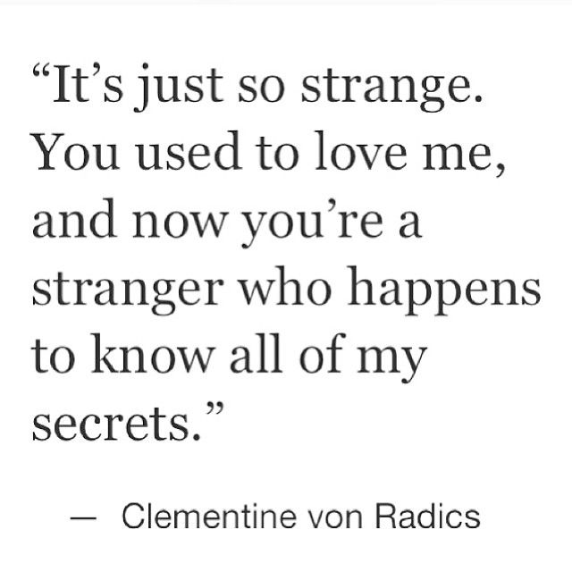 Quotes about Used To Love (205 quotes)