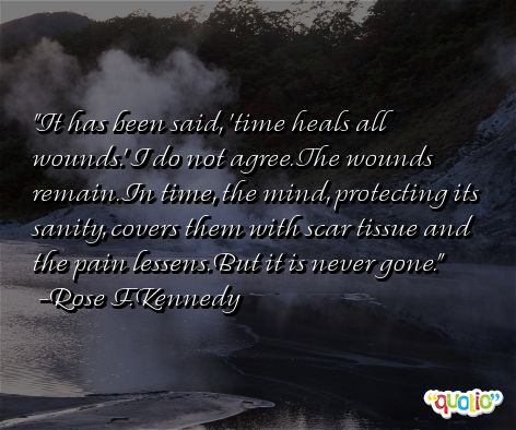 Quotes About Time Heals All 55 Quotes