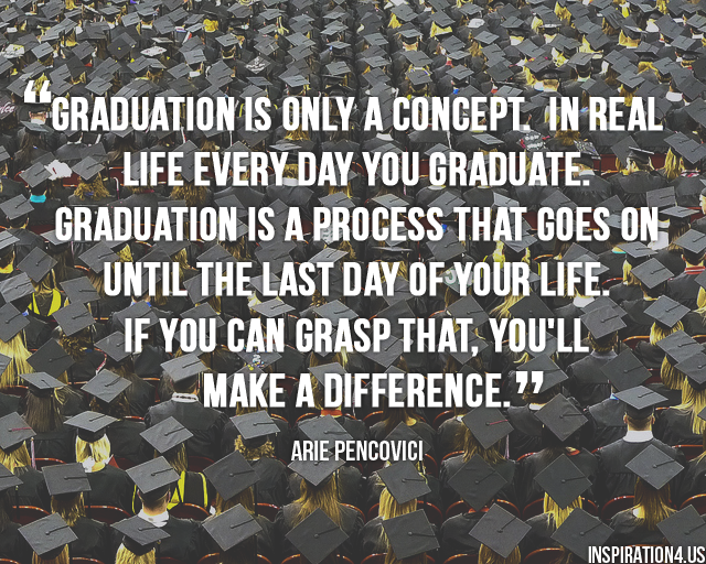 quotes about graduation day high school quotes