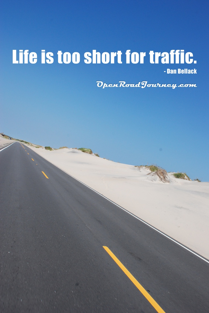 Quotes About Open Road 89 Quotes