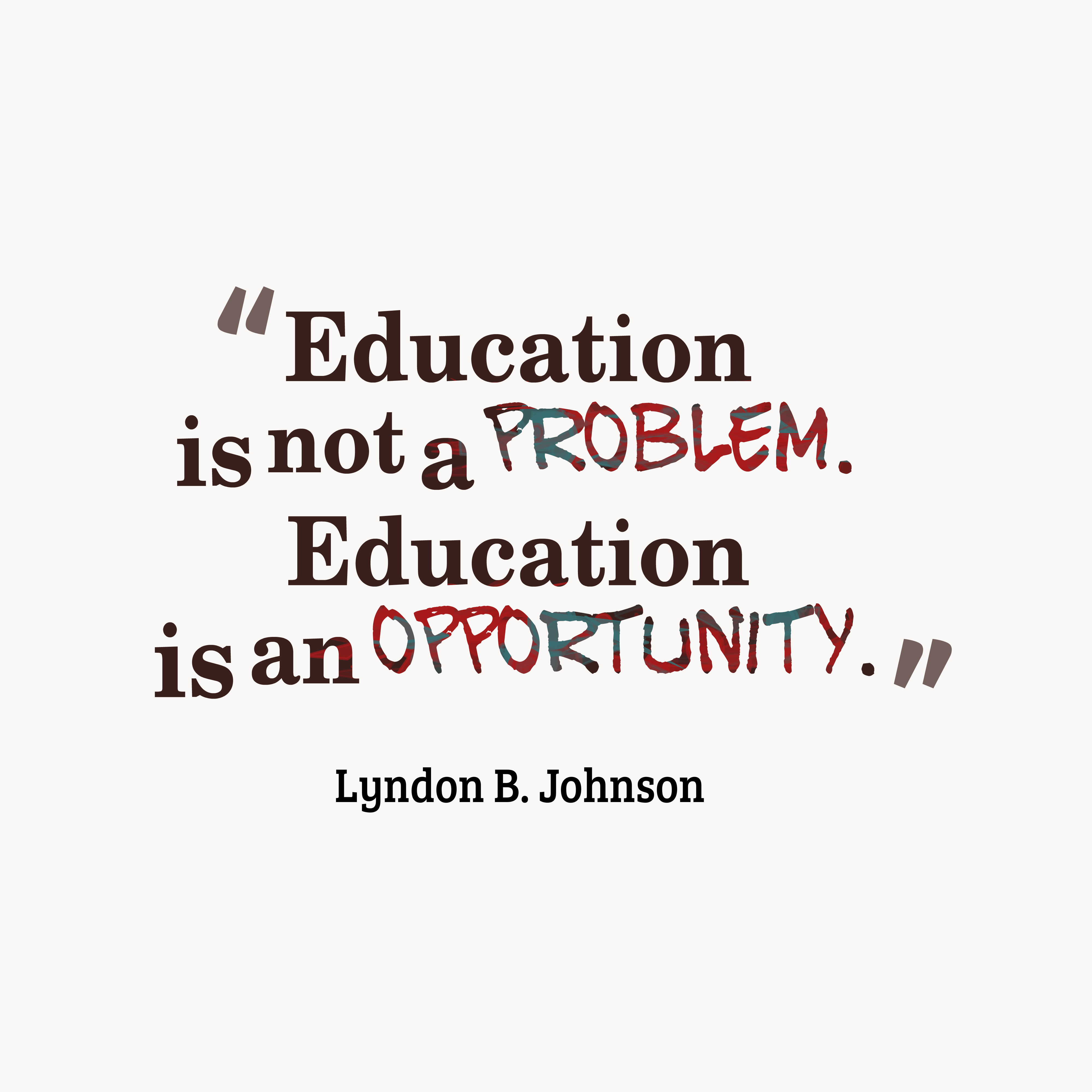 quotes about using your education quotes
