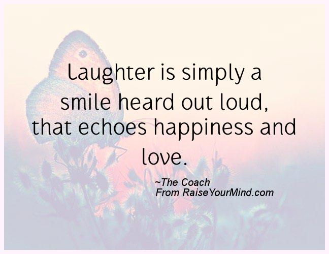 Quotes About Happiness Laughter And Love