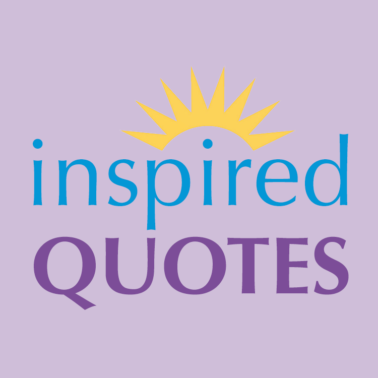 Inspire quotes you me You Inspire