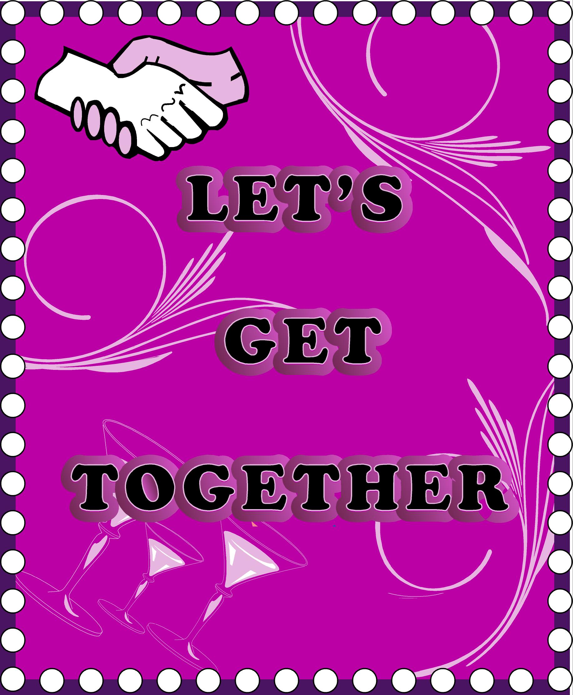 Quotes about get together 368 quotes stopboris Choice Image