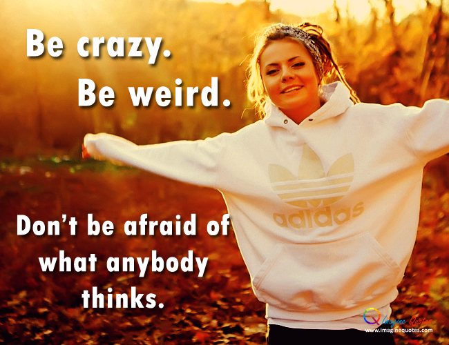Quotes about Crazy Girl (39 quotes)