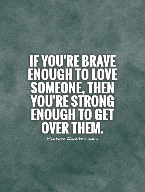 Quotes About Getting Over You 107 Quotes