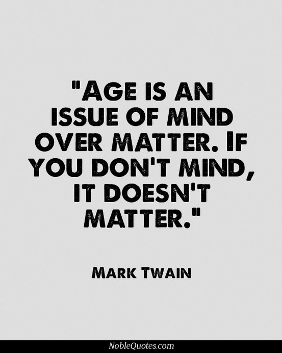 quotes about age doesn u0026 39 t matter  58 quotes