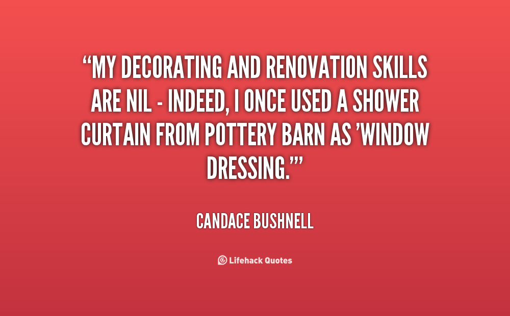 Quotes About Renovation 63 Quotes