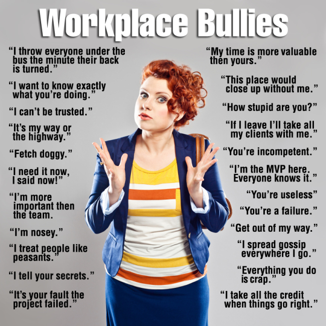 Quotes about Work bullies (38 quotes)
