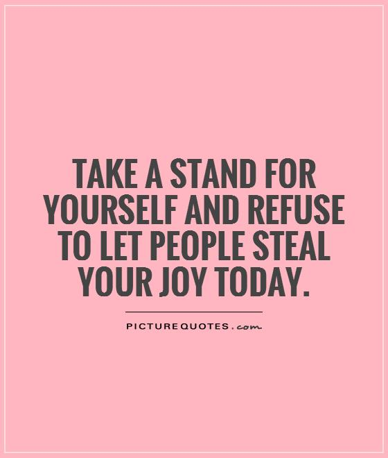 Quotes About Standing Up For Yourself 30 Quotes