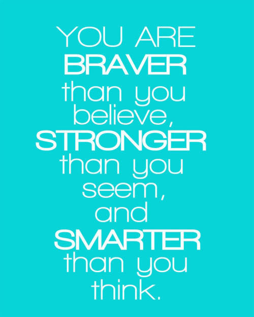 Quotes About Braver 104 Quotes