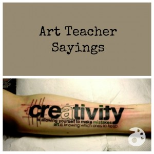 Quotes About Teaching Art 83 Quotes