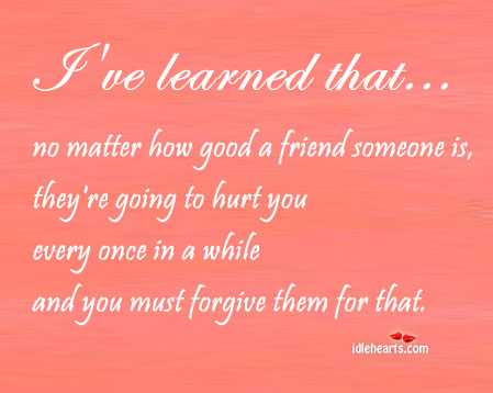 Quotes about Friendship hurt (25 quotes)