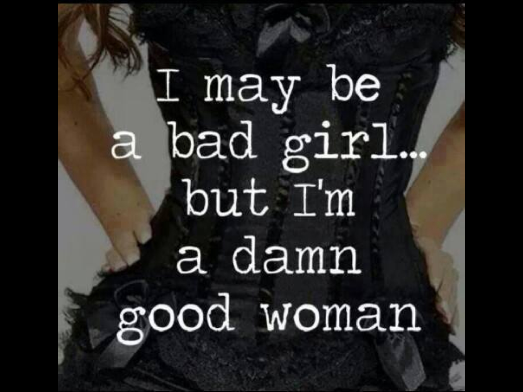 Quotes about Bad girlfriends (37 quotes)