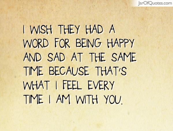 happy and sad at the same time quotes