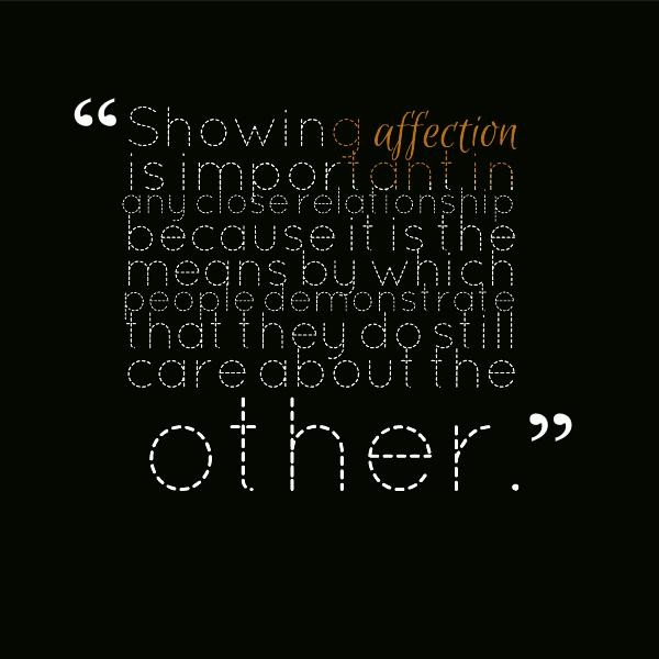 Quotes About Care And Affection 60 Quotes Stunning Quotes About Affection