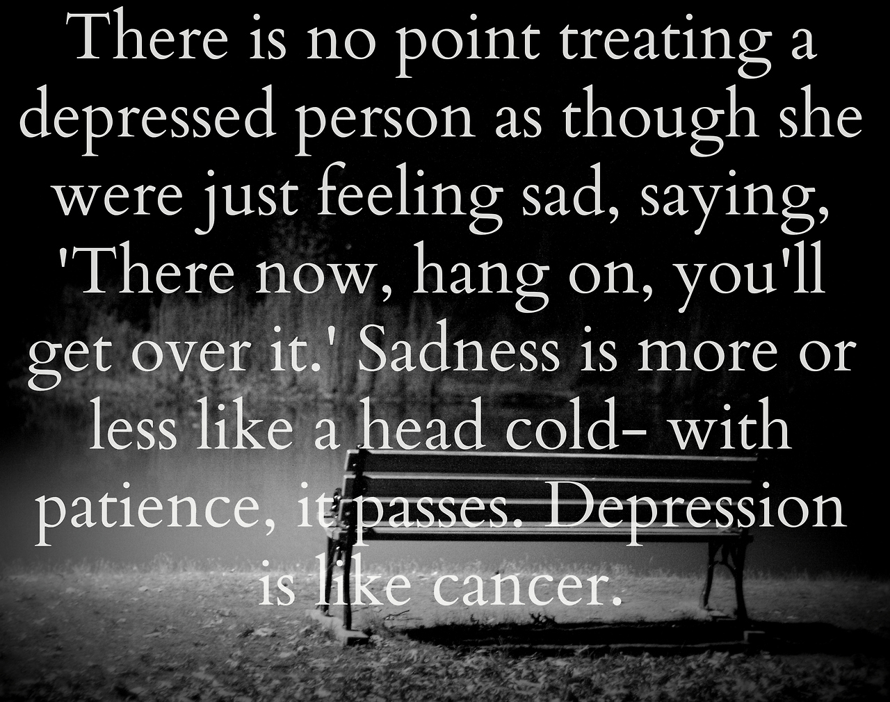 Quotes About Sad And Depression 66 Quotes