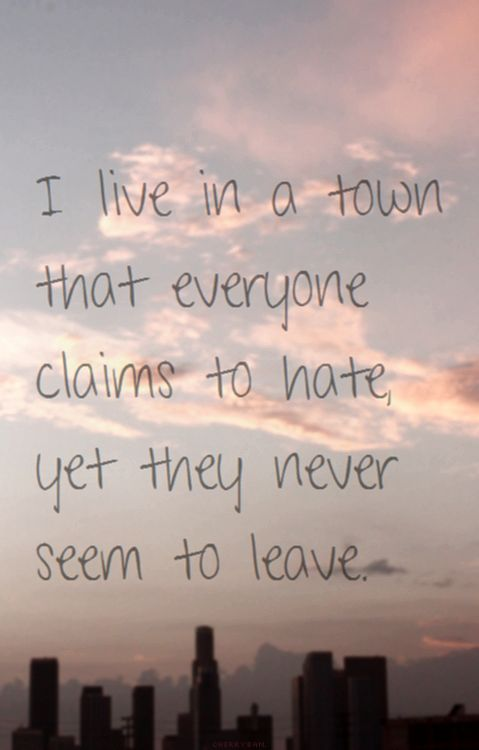 quotes about your home city quotes