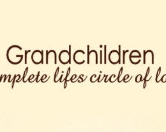 Quotes about Our grandparents (62 quotes)