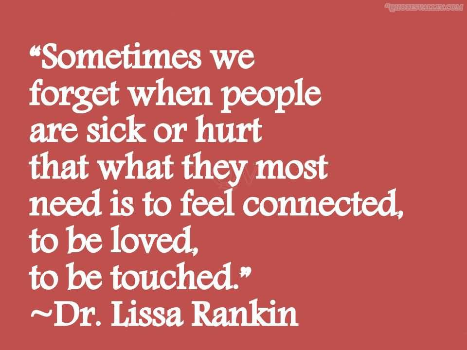Quotes About Caring For The Sick 60 Quotes Mesmerizing Sick Quotes