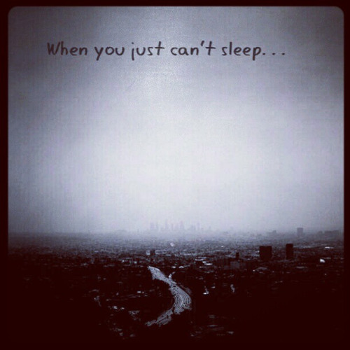 Quotes about Can\'t Sleep (192 quotes)