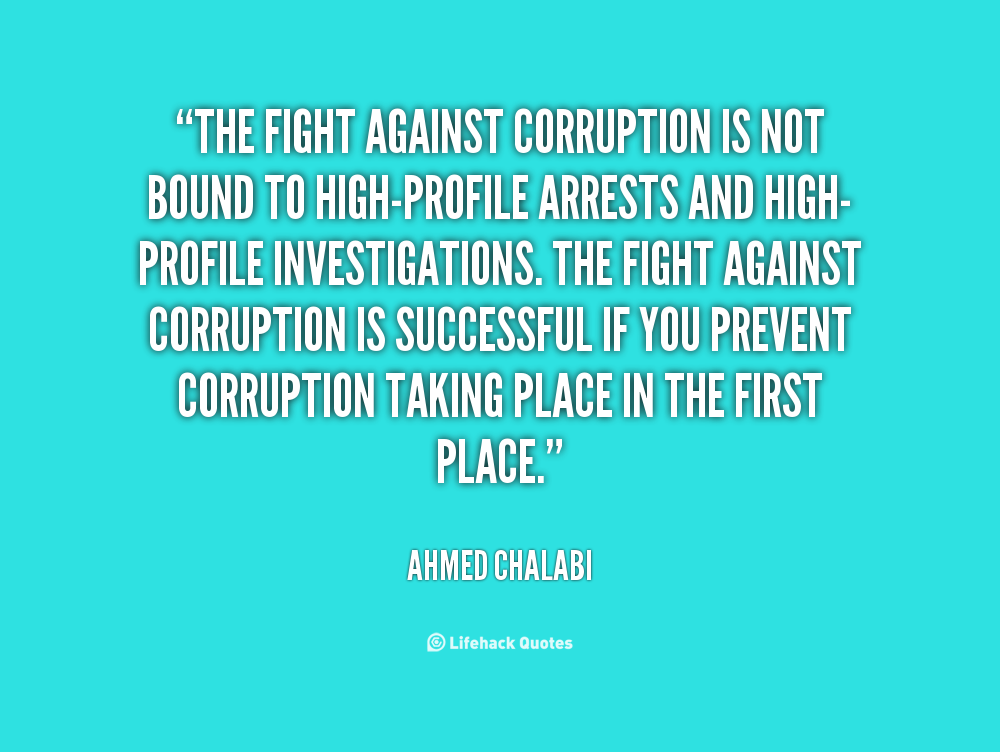 Quotes About Anti Corruption 25 Quotes
