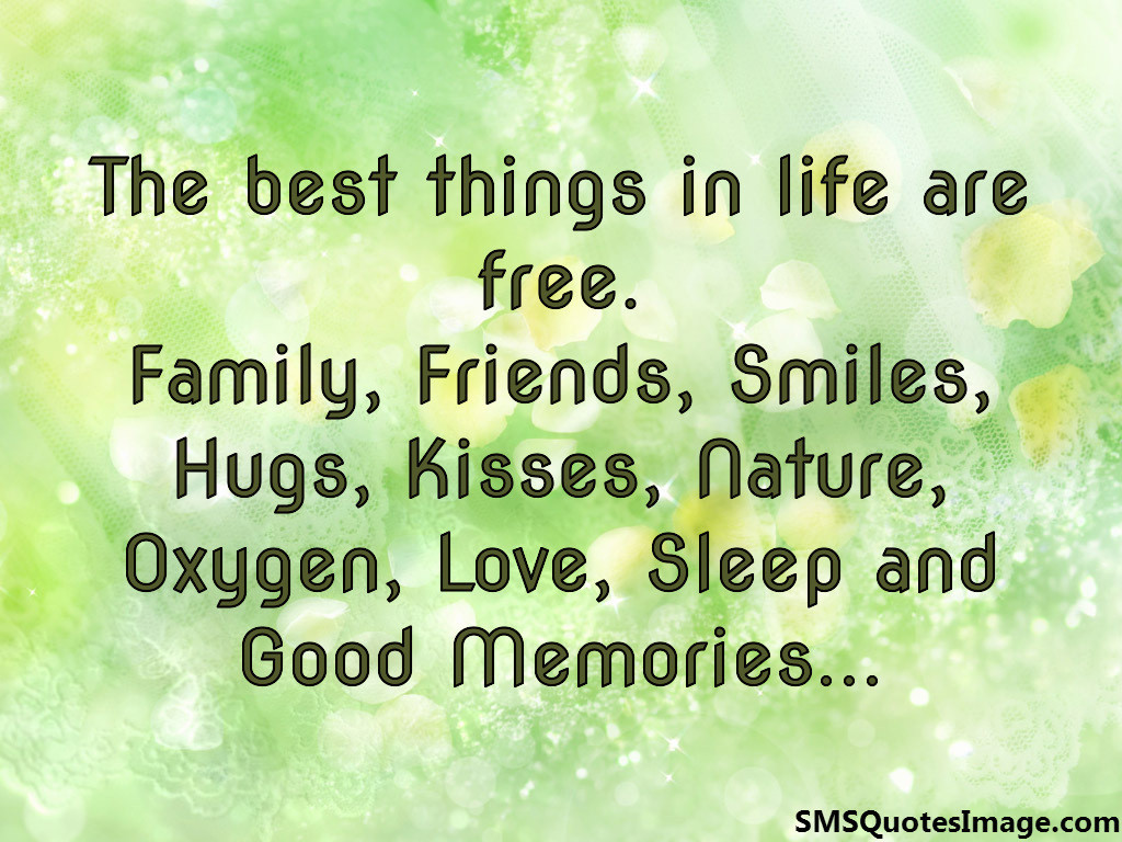 Quotes About Good Thing In Life 112 Quotes