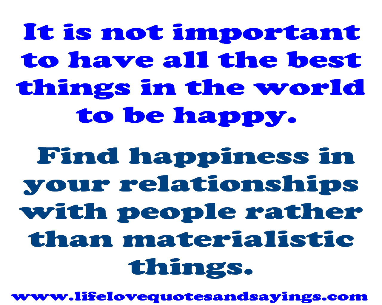 Quotes About Being Materialistic 26 Quotes