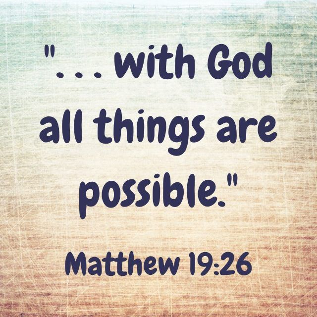 Top 100 Anything Is Possible With God Quotes Soaknowledge