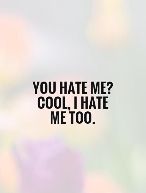Quotes About Hate Mo 23 Quotes