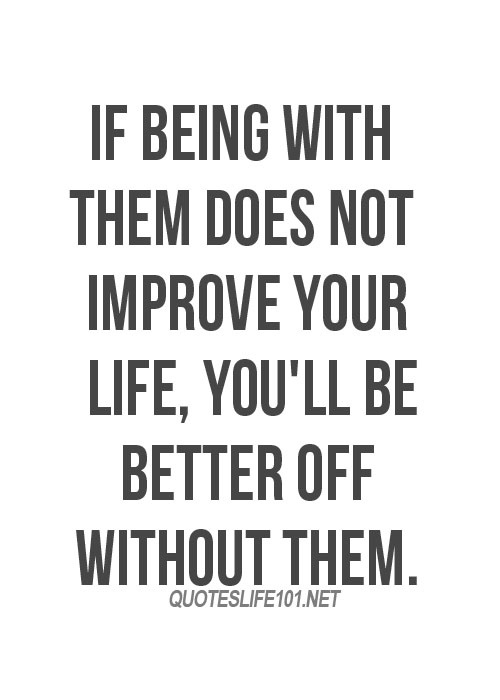 Quotes about Better without you (94 quotes)