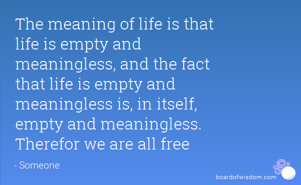 meaningless life