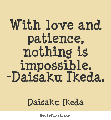 Quotes about Patience in love (99 quotes)