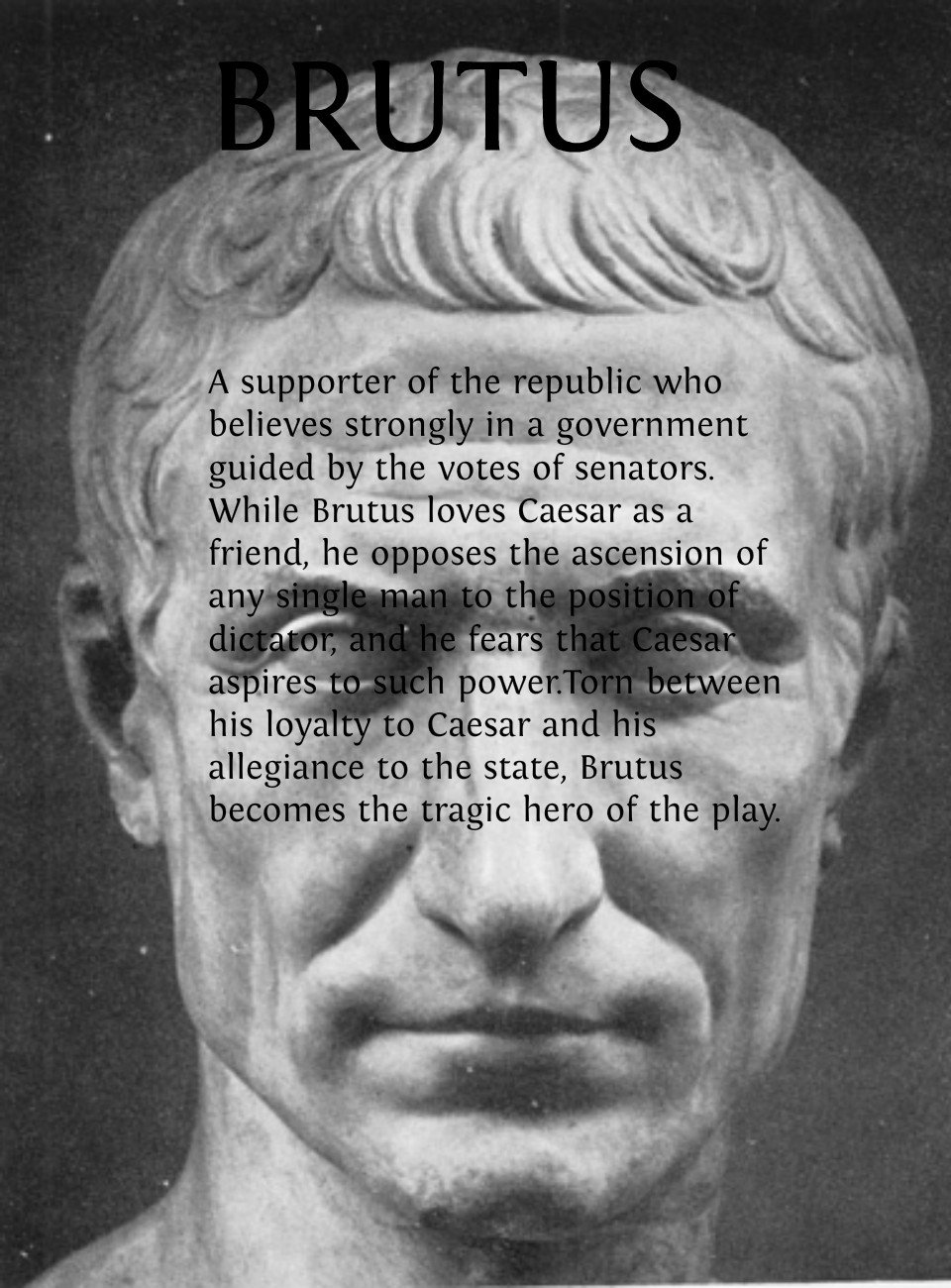 julius ceasar brutus is the tragic
