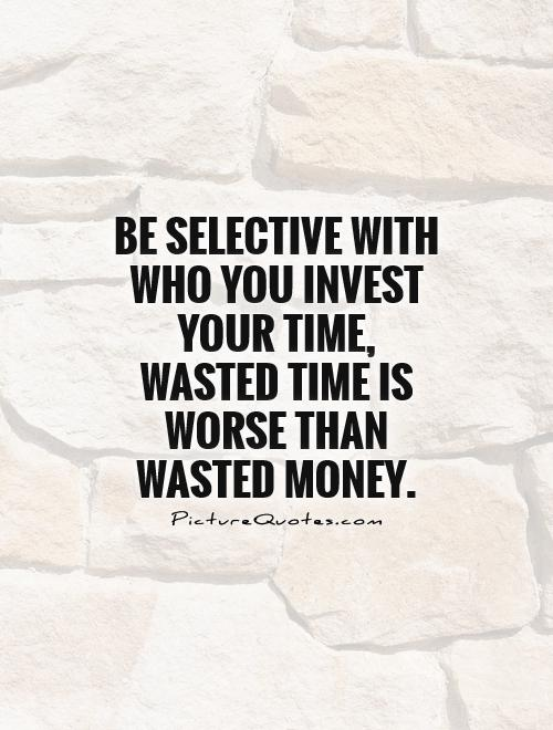 Quotes about Time Is Money 442 quotes