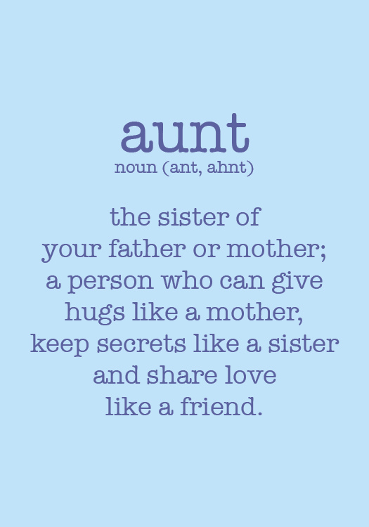 Quotes about My favorite aunt (20 quotes)