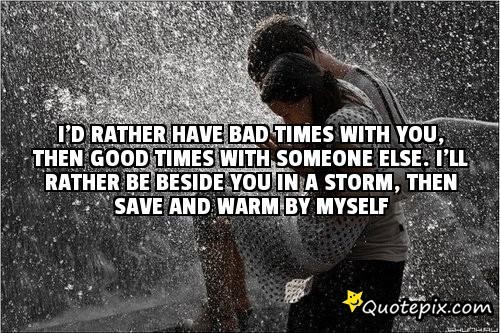 Quotes About Bad Times 220 Quotes
