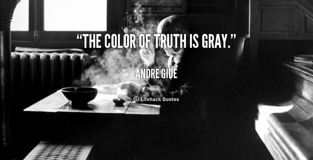 Quotes About Grey Areas 52 Quotes