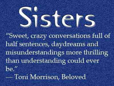 Quotes About Not Real Sisters 20 Quotes