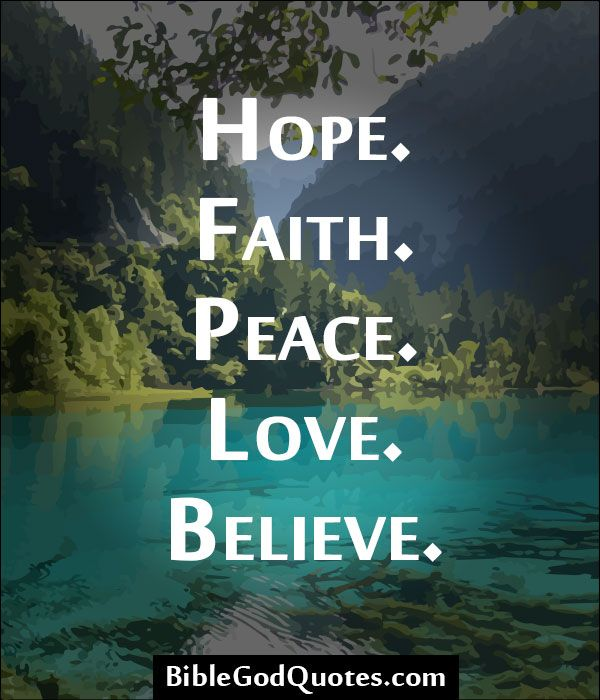 Quotes About Faith Hope And Love 60 Quotes Extraordinary Love Faith Hope Quotes